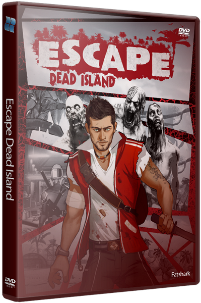 Escape: Dead Island (2014) PC | RePack от xatab