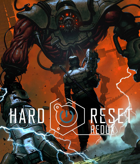 Hard Reset Redux [Update 1] (2016) PC | RePack от xatab