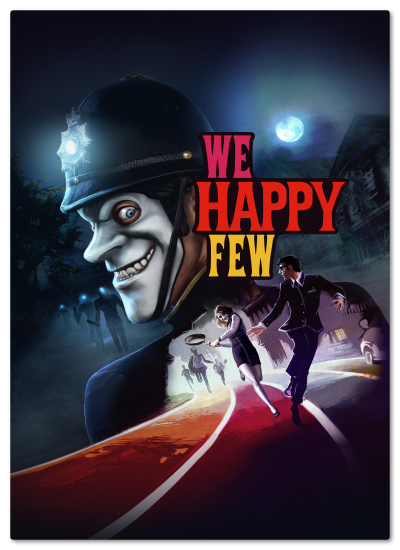 We Happy Few: We All Fall Down (v 1.9.88874 +DLC) (2018) PC | RePack by xatab