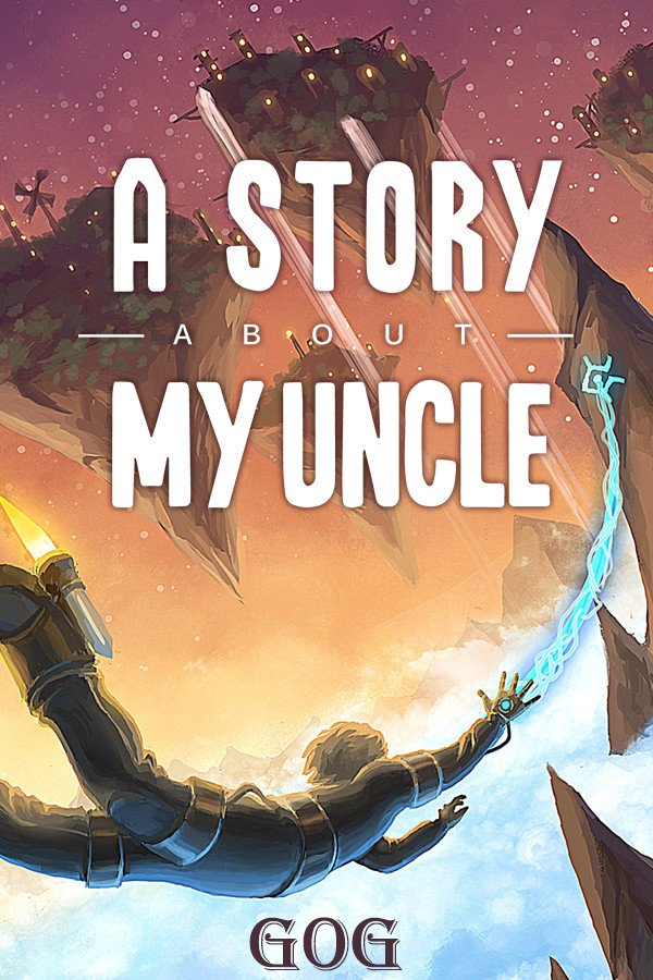 A Story About My Uncle (2014) PC | Лицензия